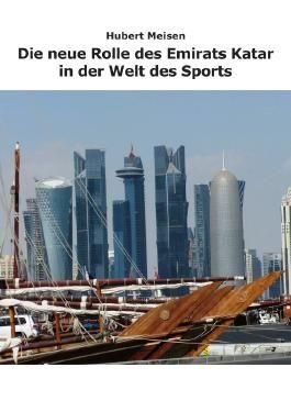 Die neue Rolle des Emirats Katar in der Welt des Sports