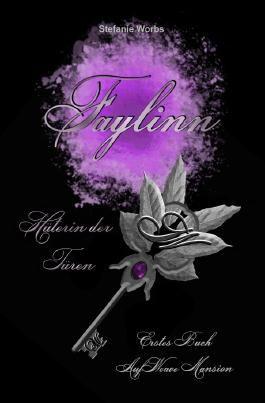 Faylinn Hüterin der Türen / Faylinn - Hüterin der Türen - Erstes Buch