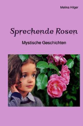 Sprechende Rosen