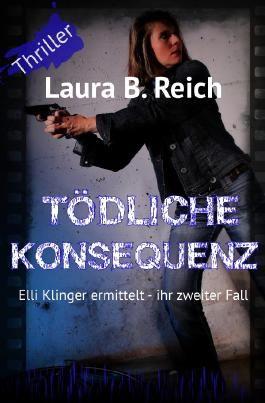 Elli Klinger ermittelt / Tödliche Konsequenz