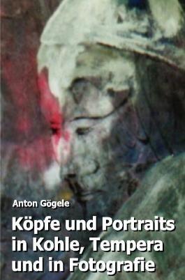 Köpfe und Portraits in Kohle, Tempera und in Fotografie