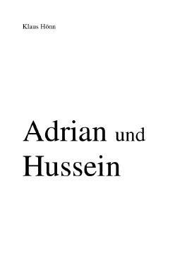 Adrian und Hussein