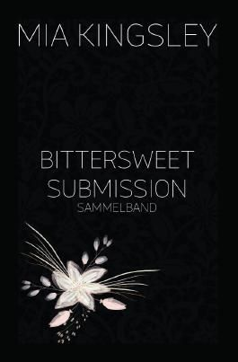 Bittersweet Submission – Sammelband