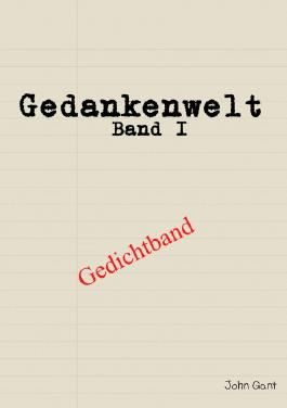 Gedankenwelt / Gedankenwelt Band I