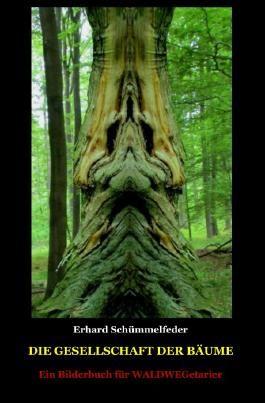 Die Gesellschaft der Bäume