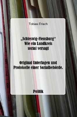Schleswig-Flensburg - Wie ein Landkreis sozial versagt