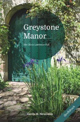 Olivia Lawrence-Fälle [Großdruck] / Greystone Manor [Großdruck]