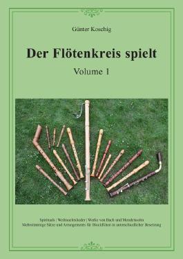 Der Flötenkreis spielt Vol. 1