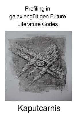 Profiling in galaxiengültigen Future Literature Codes