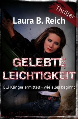 Elli Klinger ermittelt / Gelebte Leichtigkeit