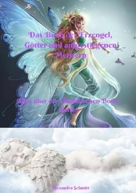 Das Buch der Erzengel. Götter und aufgestiegenen Meistern
