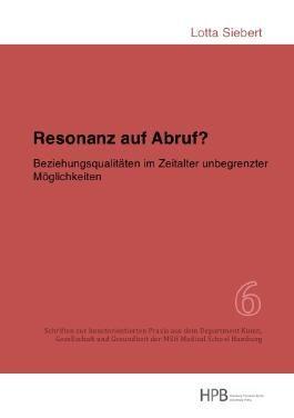 Schriften zur kunstorientierten Praxis aus dem Department Kunst,... / Resonanz auf Abruf?