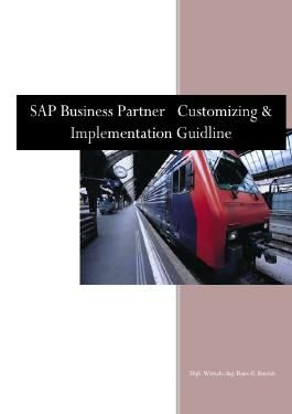 SAP BUSINESS PARTNER CUSTOMIZING & IMPLEMENTATION GUIDLINE