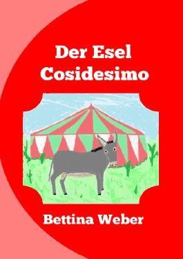 Der Esel Cosidesimo