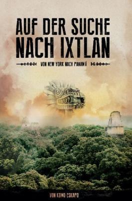 Auf der Suche nach Ixtlan
