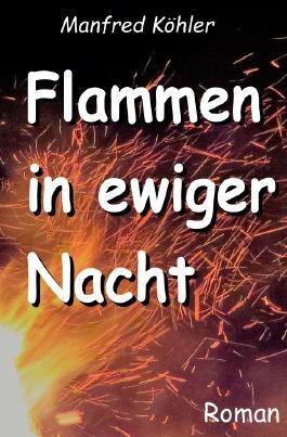 Flammen in ewiger Nacht