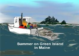 Summer on Green Island in Maine.