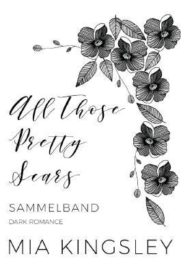 All Those Pretty Scars