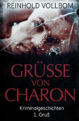 Grüße von Charon / Grüße von Charon 1. Gruß