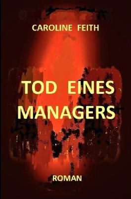 Tod eines Managers