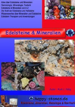 Edelsteine, Mineralien und Heilsteine