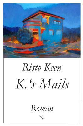 K.'s Mails