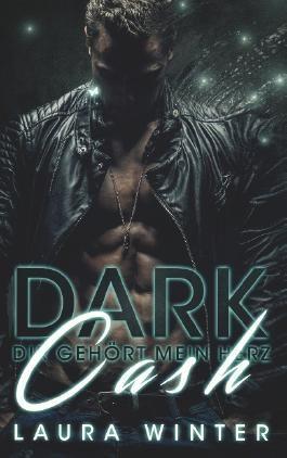 Dark Cash - Dir gehört mein Herz
