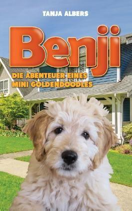 Benji. Die Abenteuer eines Mini Goldendoodles