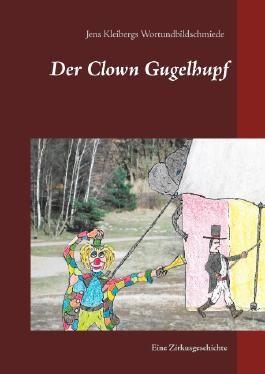 Der Clown Gugelhupf