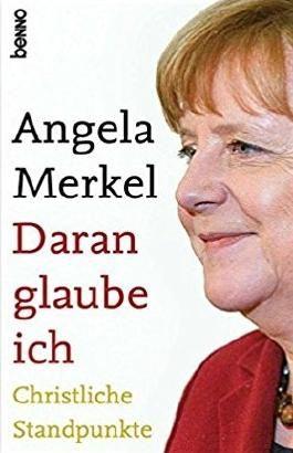 Angela Merkel Daran glaube ich