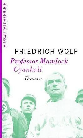 Professor Mamlock. Cyankali
