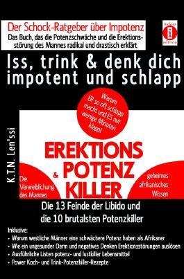 EREKTIONS & POTENZ-KILLER – Iss, trink & denk dich impotent und schlapp