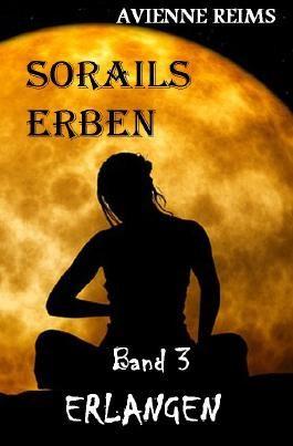 SORAILS ERBEN / Sorails Erben Band III