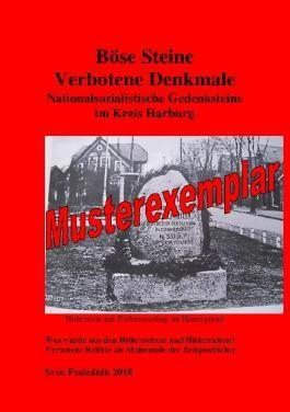 Böse Steine- Nationalsozialistische Denkmale im Landkreis Harburg