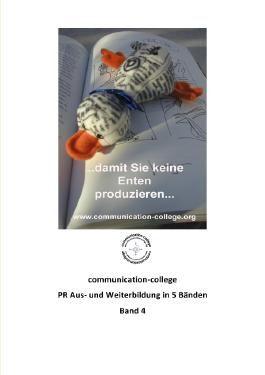 communication-college - PR Aus- und Weiterbildung in 5 Bänden - Band 4