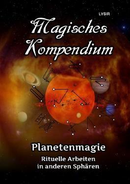 MAGISCHES KOMPENDIUM / Magisches Kompendium - Planetenmagie