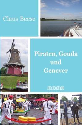 Piraten, Gouda und Genever