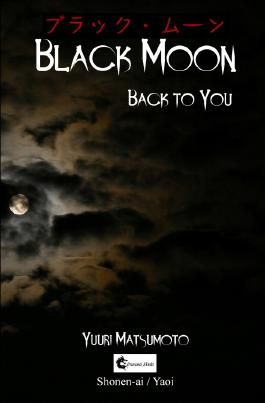 Black Moon / Black Moon: Back to you