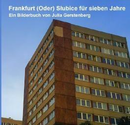 Frankfurt (Oder) Słubice für sieben Jahre