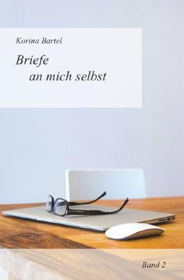 Briefe an mich selbst