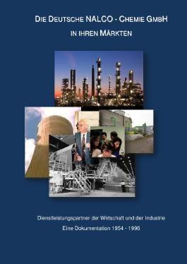 Dokumentation über die Deutschen NALCO-Chemie GmbH