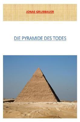 Die wilden Freunde / Die Pyramide des Todes