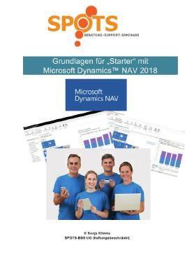 Microsoft Dynamics™ NAV2018 / Grundlagen für STARTER mit Microsoft Dynamics™ NAV2018/Bd. 1