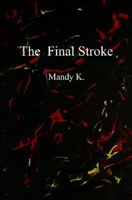 The Final Stroke