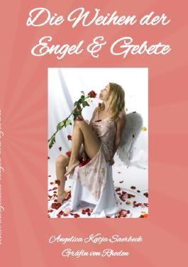 Die Weihen der Engel & Gebete