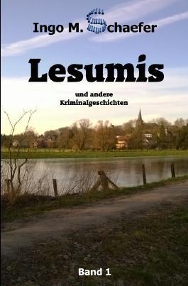 Lesumis und andere Kriminalgeschichten