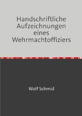 Handschriftliche Aufzeichnungen eines Wehrmachtoffiziers