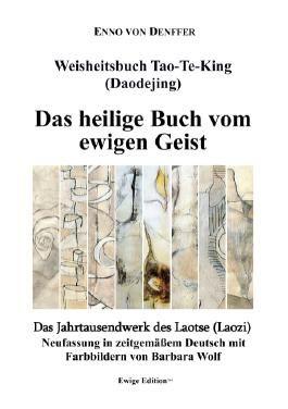 Weisheitsbuch Tao-Te-King (Daodejing)