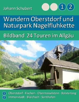 Wandern Oberstdorf und Naturpark Nagelfluhkette
