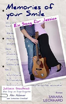 Memories of your Smile: Ein Song für Jessica